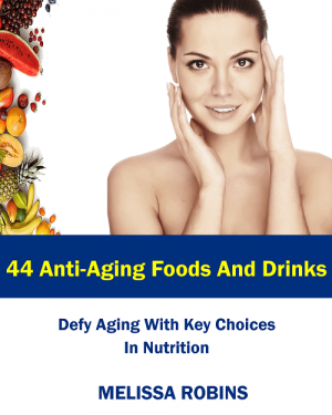44 Anti-Aging Foods And Drinks