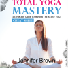 Total Yoga Mastery Cheat Sheet
