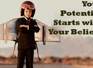 Your Potential Starts with Your Beliefs