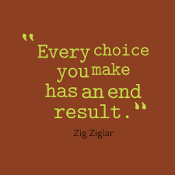 results of choices quotes zig ziglar